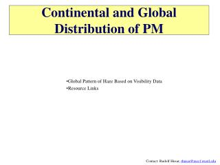 Continental and Global  Distribution of PM
