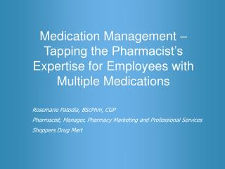 Medication Management – Tapping the Pharmacist's Expertise for Employees with Multiple Medications
