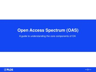 Open Access Spectrum (OAS)