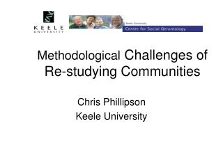 Methodological  Challenges of Re-studying Communities