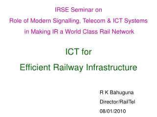 ICT for  Efficient Railway Infrastructure