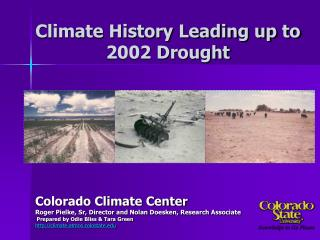 Climate History Leading up to 2002 Drought