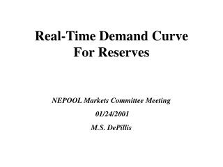 Real-Time Demand Curve  For Reserves