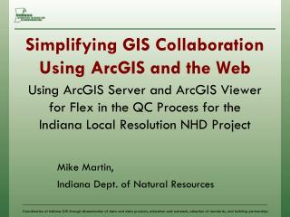 Simplifying GIS Collaboration Using ArcGIS and the Web