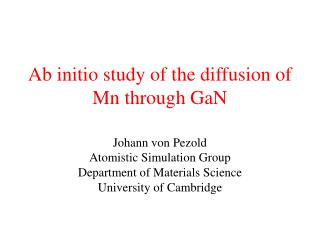 Ab initio study of the diffusion of Mn through GaN
