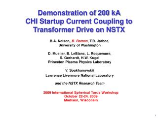 Demonstration of 200 kA  CHI Startup Current Coupling to Transformer Drive on NSTX