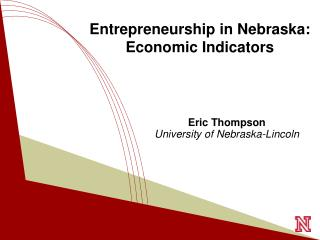 Entrepreneurship in Nebraska: Economic Indicators