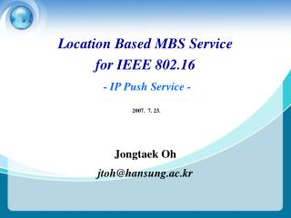 Location Based MBS Service  for IEEE 802.16 - IP Push Service -
