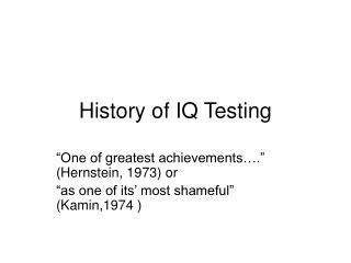History of IQ Testing