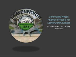 Community Needs Analysis Proposal for Leavenworth, Kansas
