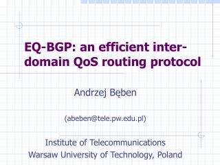 EQ-BGP: an efficient inter-domain QoS routing protocol