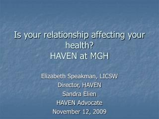 Is your relationship affecting your health? HAVEN at MGH