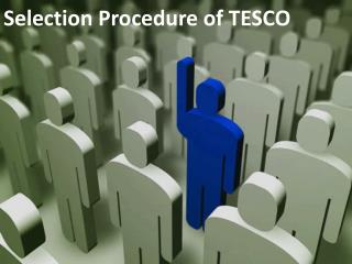 Selection Procedure of TESCO