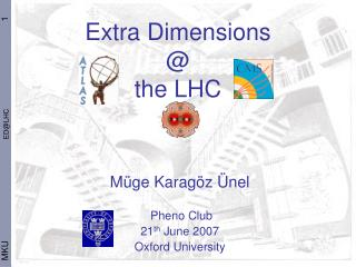 Extra Dimensions  @  the LHC
