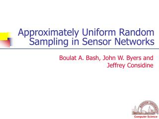 Approximately Uniform Random Sampling in Sensor Networks