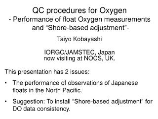 "QC procedures for Oxygen - Performance of float Oxygen measurements  and ""Shore-based adjustment""-"