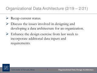 Organizational Data Architecture (2/19 – 2/21)
