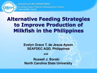 Alternative Feeding Strategies to Improve Production of Milkfish in the Philippines
