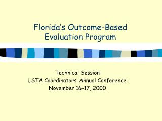 Florida s Outcome-Based  Evaluation Program