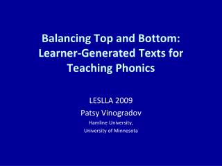 Balancing Top and Bottom: Learner-Generated Texts for Teaching Phonics
