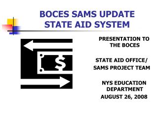 BOCES SAMS UPDATE    STATE AID SYSTEM