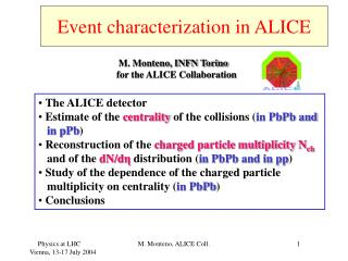 Event characterization in ALICE