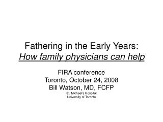 Fathering in the Early Years:  How family physicians can help