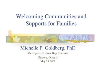 Welcoming Communities and  Supports for Families