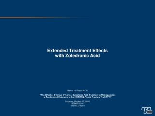 Extended Treatment Effects  with Zoledronic Acid Based on Poster 1070