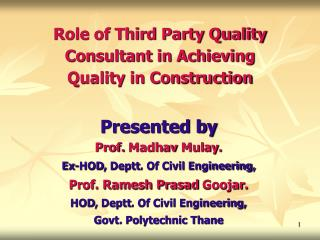 Role of Third Party Quality Consultant in Achieving Quality in Construction