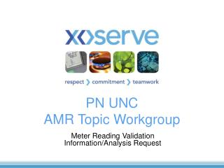 PN UNC  AMR Topic Workgroup