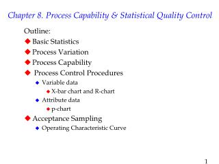 Chapter 8. Process Capability & Statistical Quality Control