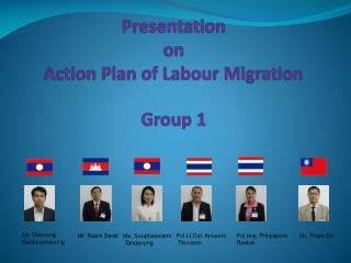 Presentation on Action Plan of Labour Migration Group 1