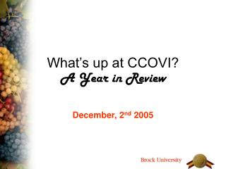 What's up at CCOVI? A Year in Review