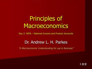 Principles of Macroeconomics Day 2: NIPA – National Income and Product Accounts
