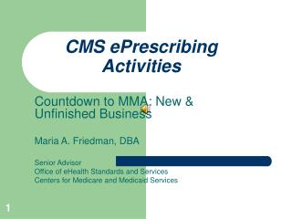 CMS ePrescribing Activities