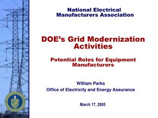 DOE's Grid Modernization Activities  Potential Roles for Equipment Manufacturers
