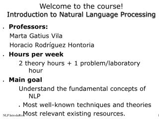 Welcome to the course! Introduction to Natural Language Processing