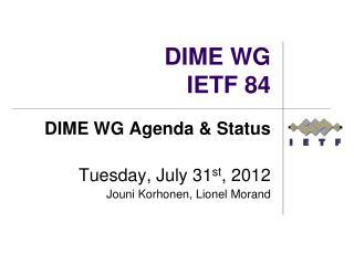DIME WG IETF 84