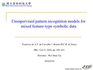 Unsupervised pattern recognition models for mixed feature-type symbolic data
