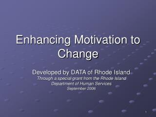Enhancing Motivation to Change
