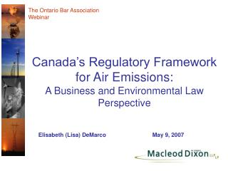 Canada's Regulatory Framework for Air Emissions: A Business and Environmental Law Perspective
