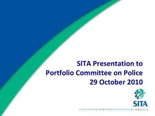 SITA Presentation to  Portfolio Committee on Police 29 October 2010