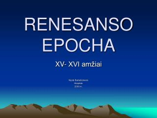 RENESANSO EPOCHA