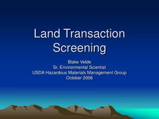 Land Transaction Screening
