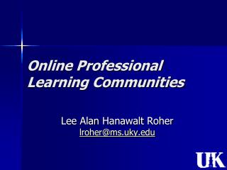 Online Professional Learning Communities