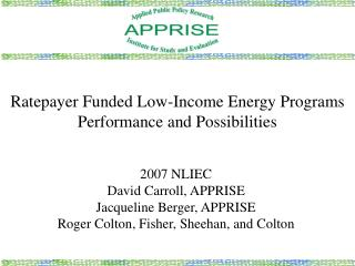 Ratepayer Funded Low-Income Energy Programs Performance and Possibilities