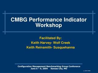 CMBG Performance Indicator Workshop