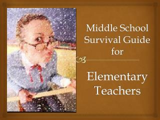 Middle School Survival Guide for Elementary Teachers
