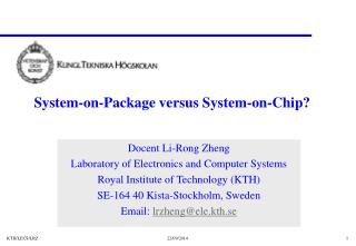 System-on-Package versus System-on-Chip?
